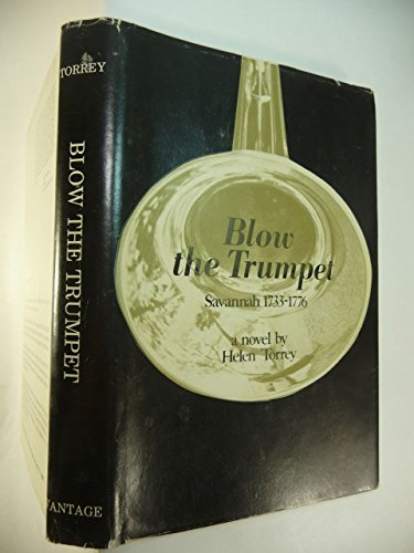 9780533023202: Blow the Trumpet Savannah 1733-1776