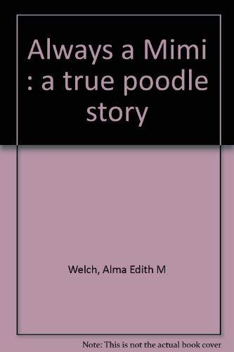 9780533031368: Always a Mimi : a true poodle story