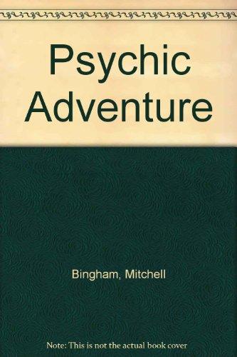 Psychic Adventure: Bingham, Mitchell