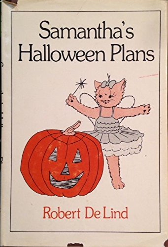 Samantha's Halloween plans: De Lind, Robert
