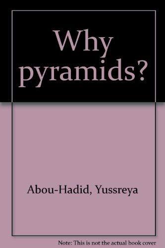 Why pyramids?: ABOU-HADID, Yussreya