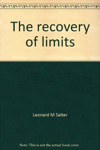 The Recovery of Limits: Salter, Leonard M.
