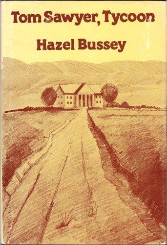 Tom Sawyer Tycoon: Bussey, Hazel