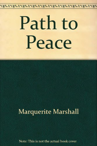 The Path to Peace: Marguerite Mitchell Marshall