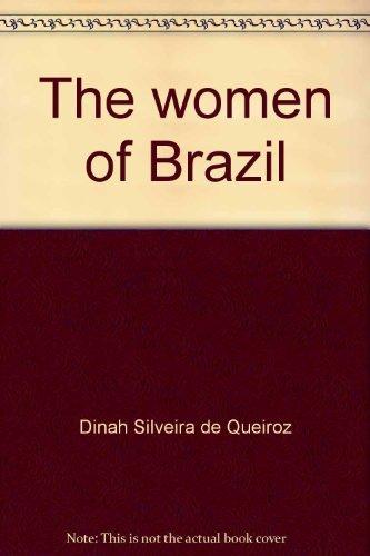 The women of Brazil: Dinah Silveira de