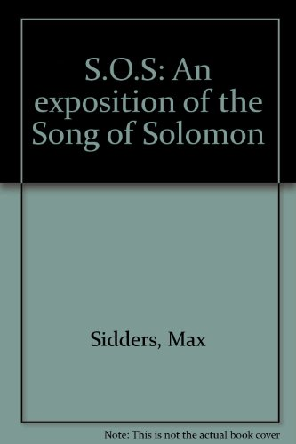 9780533046409: S.O.S: An exposition of the Song of Solomon