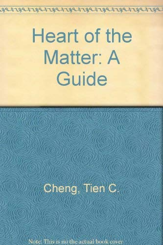 Heart of the Matter: A Guide: Cheng, Tien C.