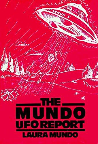 The Mundo UFO Report: Laura Mundo