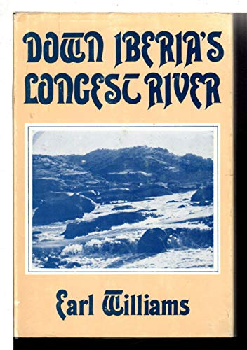 Down Iberias Longest River: Williams, Earl