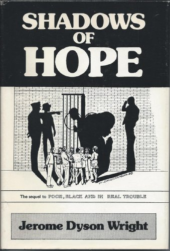 Shadows of Hope The Sequel to Poor,: Jerome Dyson Wright