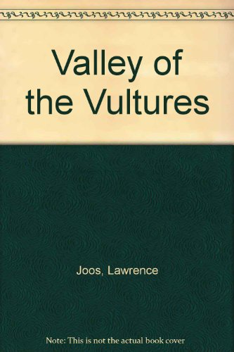 Valley of the Vultures: Joos, Lawrence