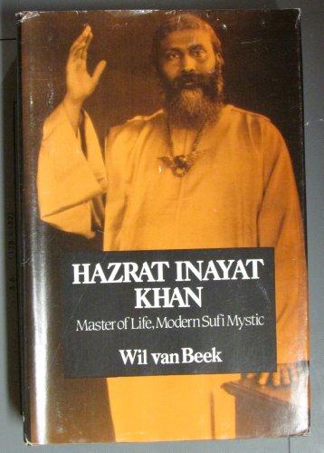 9780533054534: Hazrat Inayat Khan: Master of Life- Modern Sufi Mystic