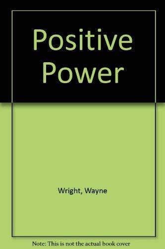9780533055968: Positive Power