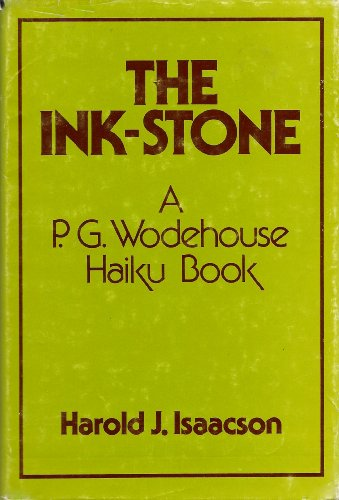 9780533058266: The Ink-Stone: A P. G. Wodehouse Haiku Book