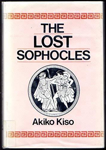 The lost Sophocles: Kiso, Akiko