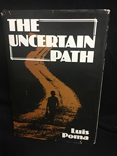 9780533059263: Uncertain Path