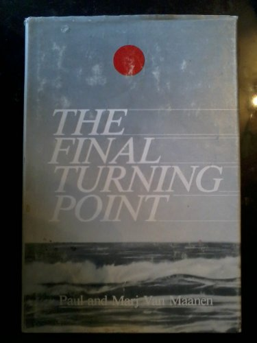 9780533060467: The final turning point