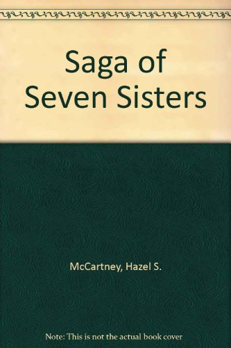 Saga of Seven Sisters: McCartney, Hazel S.