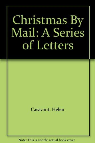 9780533063246: Christmas By Mail: A Series of Letters
