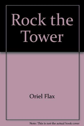 Rock the Tower: Flax, Uriel