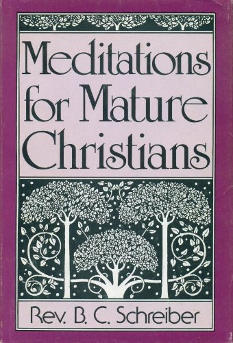 9780533065783: Meditations for Mature Christians