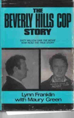 Beverly Hills Cop Story: Franklin, Lynn;Breen, Maury