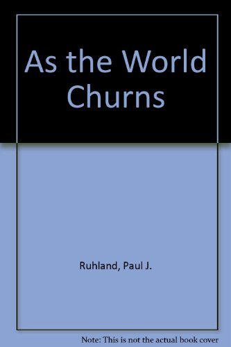 9780533068777: As the World Churns