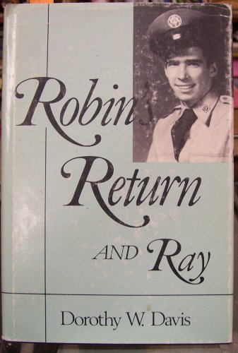 Robin's return and Ray (0533069068) by Moroney, Robin; Davis, Ray; Davis, Dorothy W.