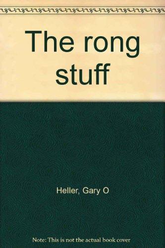The rong stuff: Heller, Gary O