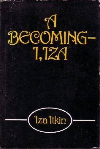 A Becoming-I, Iza [Hardcover] by Iza Itkin: Itkin, Iza