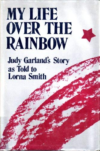 9780533071272: My Life over the Rainbow