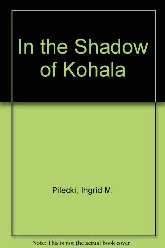 9780533073412: In the Shadow of Kohala