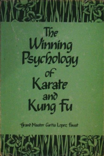 9780533075799: The Winning Psychology of Karate & Kung Fu