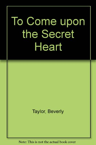 9780533076338: To Come upon the Secret Heart