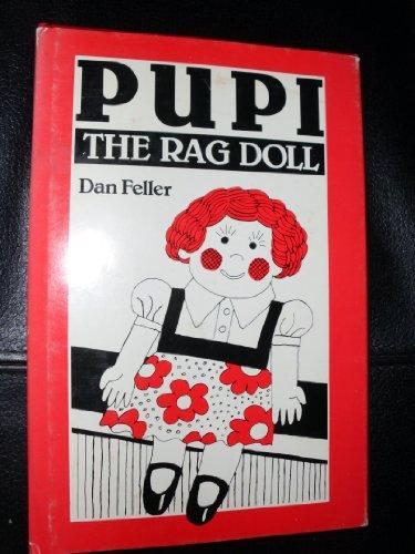Pupi the Rag Doll: Feller, Dan