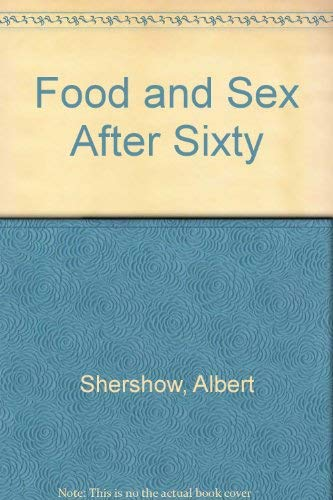 9780533077847: Food and Sex After Sixty