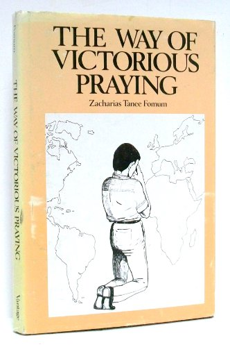 9780533078844: The Way of Victorious Praying