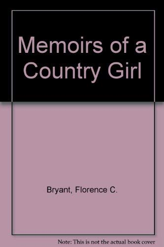 9780533079438: Memoirs of a Country Girl