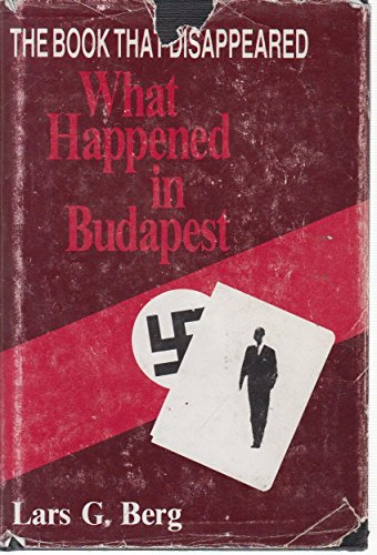 9780533081400: The Book That Disappeared: What Happened in Budapest