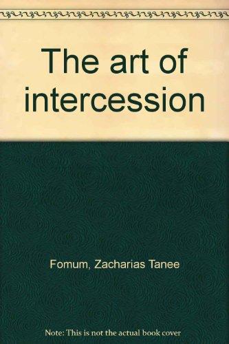 The art of intercession: Zacharias Tanee Fomum