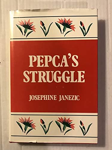 9780533083213: Pepca's Struggle
