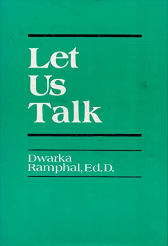 Let Us Talk: Dwarka Ramphal