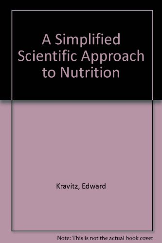 9780533086306: A Simplified Scientific Approach to Nutrition