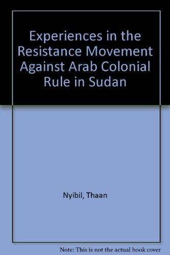 9780533086610: Experiences in the Resistance Movement Against Arab Colonial Rule in Sudan
