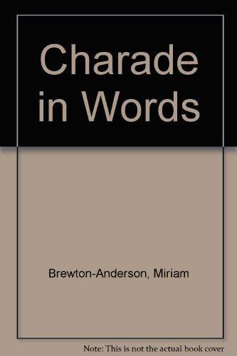 Charade in Words: Brewton-Anderson, Miriam