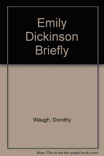 Emily Dickinson Briefly