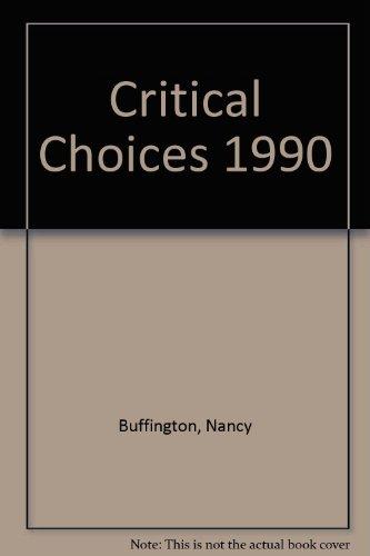 9780533088034: Critical Choices 1990