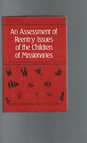 9780533089604: An Assessment of Re-Entry: Issues of the Children of Missionaries