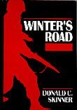 WINTERS ROAD: Skinner, Donald C.