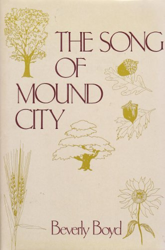 9780533090327: The Song of Mound City